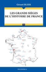 55738 - Blier, G. - Grandes sieges de l'histoire de France (Les)