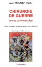 55758 - Mounier Kuhn, A. - Chirurgie de guerre. Le cas du Moyen Age