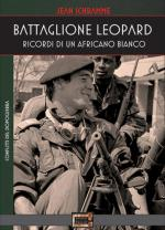 55761 - Schramme, J. - Battaglione Leopard. Ricordi di un Africano Bianco