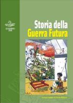 55772 - Rastelli-Cerino Badone, C.-G. - Storia della Guerra Futura - Quaderno SISM 2006