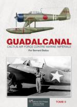 55791 - Baeza, B. - Guadalcanal. Cactus Air Force contre Marine Imperiale Tome 2 - Histoire de l'Aviation 32