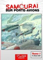 55795 - Ledet, M - Samourai sur porte-avions Tome I - Histoire de l'Aviation 35