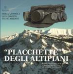 55800 - Gramola-Girotto-Alberini, M.-L.-F. - 'Placchette' degli Altipiani. Kappenabzeichen di scavo raccolti tra Vezzena, Ortigara e Marcesina