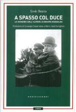 55813 - Boratto, E. - A spasso col Duce. Le memorie dell'autista di Benito Mussolini