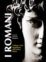 55818 - Balsdon, J.P. - Romani. Cultura e vita quotidiana nell'antica Roma (I)