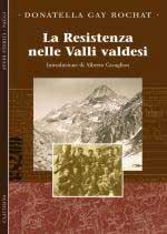 55823 - Gay Rochat, D. - Resistenza nelle valli valdesi (La)
