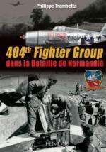 55844 - Trombetta, P. - 404th Fighter Group dans la bataille de Normandie
