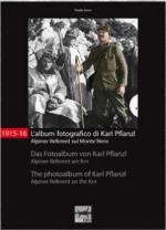 55853 - Seno, P. - 1915-16 L'album fotografico di Karl Pflanzl Alpiner Referent sul Monte Nero