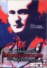 55865 - Crialesi-Martone, E.-D. - Colonnello Montezemolo della Resistenza DVD (Il)