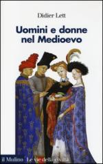 55873 - Lett, D. - Uomini e donne nel Medioevo