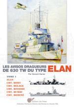 55891 - Garier, G. - Avisos-Dragueurs Coloniaux de 630 tW du type Elan (Tome 1) - Marines du Monde 22 (Les)