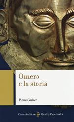 55892 - Carlier, P. - Omero e la storia