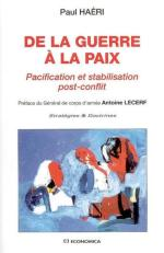 55901 - Haeri, P. - De la guerre a la paix. Pacification et stabilisation post-conflit