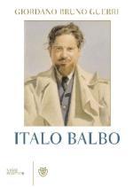55915 - Guerri, G.B. - Italo Balbo