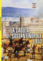 55924 - Nicolle-Turnbull, D.-S. - Caduta di Costantinopoli 1453 (La)