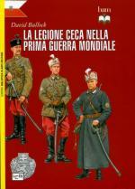 55926 - Bullock-Bujeiro, D.-R. - Legione Ceca nella Prima Guerra Mondiale (La)