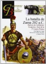 55935 - Lago, J.I. - Guerreros y Batallas 091: La batalla de Zama 202 a.C.
