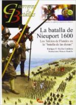 55936 - Sicilia Cardona, E.F. - Guerreros y Batallas 092: La batalla de Nieuport 1600. Los Tercios de Flandes en la batalla de las dunas