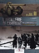 55949 - Charpentier, L. - Artillerie de Campagne de la Wehrmacht durant la IIGM (L')