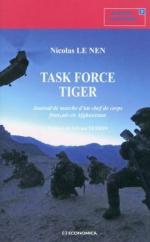 55972 - Le Nen, N. - Task Force Tiger. Journal de marche d'un Chef de Corps francais en Afghanistan