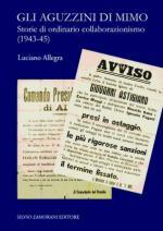 55997 - Allegra, L. - Aguzzini di Mimo. Storie di ordinario collaborazionismo 1943-45 (Gli)