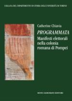 56004 - Chiavia, C. - Programmata. Manifesti elettorali nella colonia romana di Pompei
