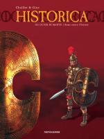 56016 - Chaillet-Gine,  - Historica Vol 12: Gli scudi di Marte. Roma contro l'Oriente