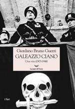 56028 - Guerri, G.B. - Galeazzo Ciano