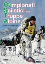 56045 - Minola, M. - CASTA. Campionati Sciistici delle Truppe Alpine