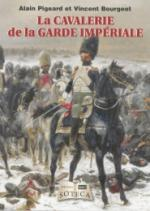 56047 - Pigeard-Bourgeot, A.-V. - Cavalerie de la Garde imperiale (La)