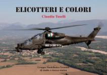 56051 - Toselli, C. - Elicotteri e colori