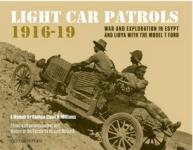 56064 - McGuirk-Williams, R.-C.C.H. - Light Car Patrols 1916-1919. War and Exploration in Egypt and Lybia with the Model T Ford