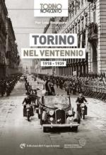 56081 - Bassignana, P.L. - Torino tra le due guerre. 1918-1939: storia della citta' e vita quotidiana dei torinesi
