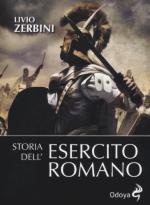 56093 - Zerbini, L. - Storia dell'esercito romano