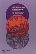 56119 - D'Eredita', P.M. - Storia dello sviluppo economico medievale. L'Europa occidentale dalla fine dell'Impero romano alla scoperta dell'America