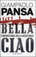 56171 - Pansa, G. - Bella ciao. Controstoria della resistenza