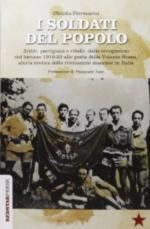 56172 - Piermarini, C. - Soldati del popolo. Arditi, partigiani e ribelli (I)