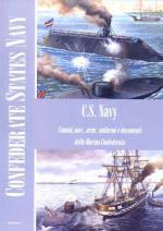 56173 - AAVV,  - Confederate State Navy. Uomini, navi, armi, uniformi e documenti della Marina confederata. Libro+CD