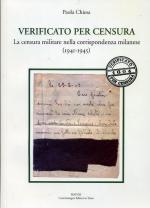 56181 - Chiesa, P. - Verificato per censura. La censura militare nella corrispondenza milanese 1941-1945