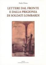 56189 - Chiesa, P. - Lettere dal fronte e dalla prigionia di soldati lombardi. Cofanetto 2 Voll