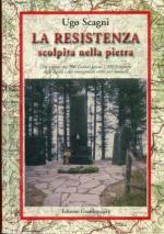 56192 - Scagni, U. - Resistenza scolpita nella pietra (La)