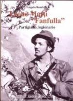 56196 - Bendotti, A. - Leone Mutti 'Fanfulla'. Partigiano, legionario