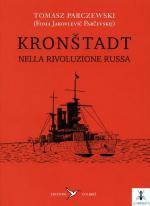 56202 - Parczewski, T. - Kronstadt nella rivoluzione russa