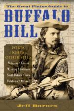 56212 - Barnes, J. - Great Plains Guide to Buffalo Bill. The Forts, Fights and Other Sites