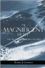 56247 - Cressman, R.J. - Magnificent Fight. The Battle for Wake Island (A)