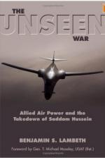 56249 - Lamberth-Moseley, B.S.-T.M. - Unseen War. Allied Air Power and the Takedown of Saddam Hussein (The)