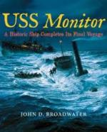 56266 - Broadwater, J.D. - USS Monitor. A Historic Ship Completes its Final Voyage