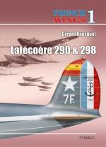 56306 - Bousquet-Morosanu, G.-T.L. - French Wings No 1 Latecoere 290 and 298