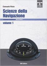 56365 - Rizza, C. - Scienze della navigazione Vol 1. Articolazione: conduzione del mezzo navale Tomo 1