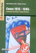 56366 - Breda-Padovan, M.A.-G. - Como 1915-1945. Protezione dei Civili e rifugi antiaerei